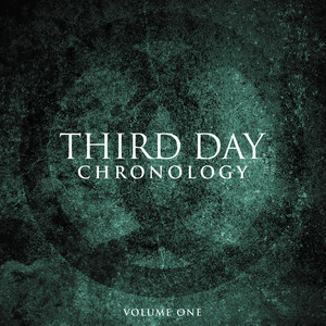 Chronology, Volume One: 1996-2000 - Third Day