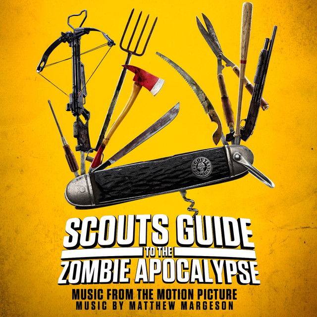 Scouts Guide to the Zombie Apocalypse - Music from the Motion Picture