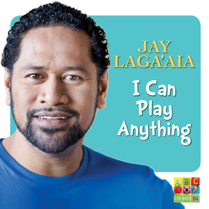 I Can Play Anything - Jay Laga'aia