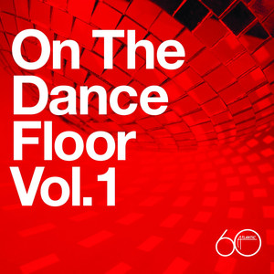Atlantic 60th: On The Dance Floor Vol. 1