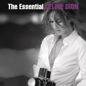 The Essential Celine Dion - Celine Dion