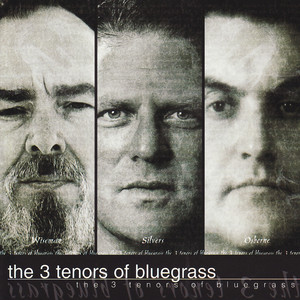 3 Tenors of Bluegrass Albümü