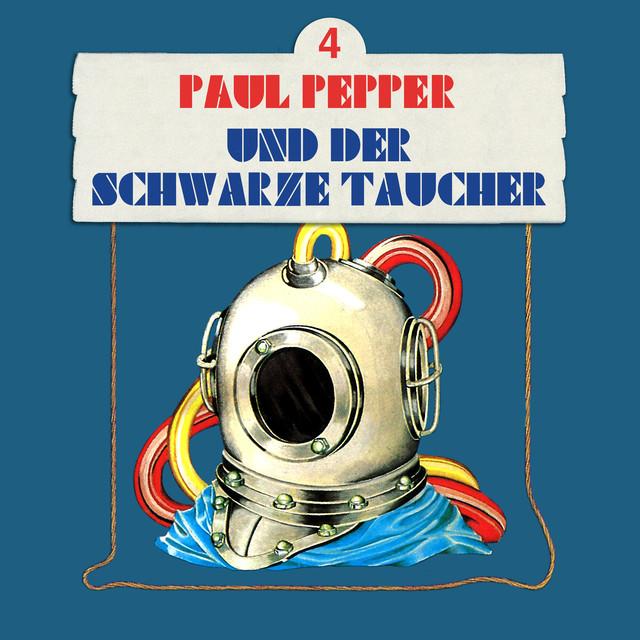 Folge 4: Paul Pepper und der schwarze Taucher Cover