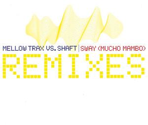 Sway (Mucho Mambo) [Remixes]