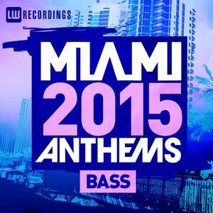 Miami 2015 Anthems: Bass Albumcover
