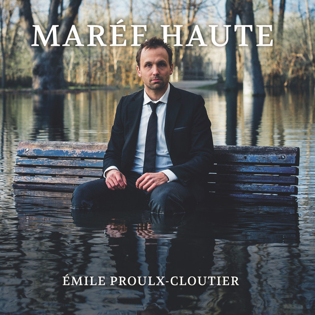 Album cover for Marée Haute (Deluxe Version) by Émile Proulx-Cloutier