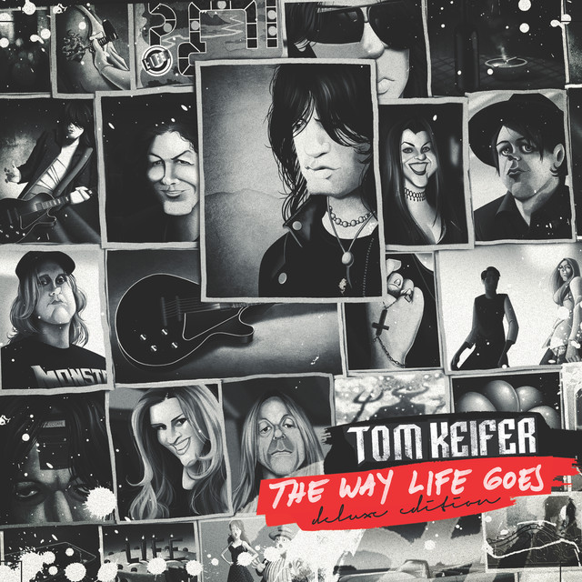 Album cover for The Way Life Goes - Deluxe Edition by Tom Keifer