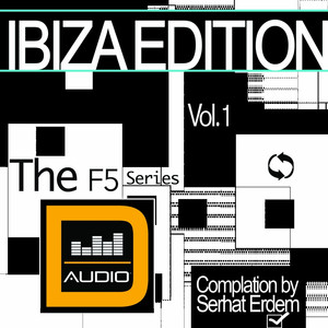 Ibiza Edition (The F5 Series Vol..1 by Serhat Erdem) Albümü