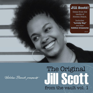 Hidden Beach Presents: The Original Jill Scott From The Vault, Vol. 1 (Deluxe Edition)