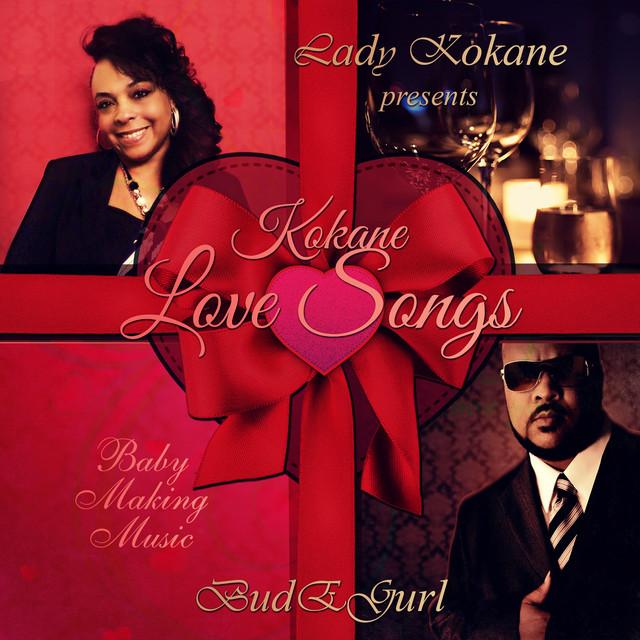 Lady Kokane Presents: Kokane Love Songs