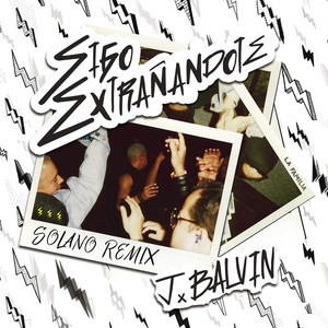 Sigo Extrañándote (SOLANO Remix)