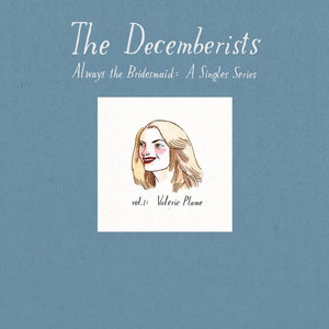 Always The Bridesmaid: Vol 1 - Decemberists