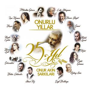 Onurlu Yıllar (25. Yıl Onur Akın Şarkıları) Albümü