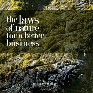 The Laws Of Nature For Better Business album