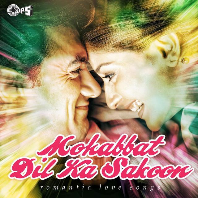 Mohabbat Dil Ka Sakoon (Romantic Love Songs) by Various