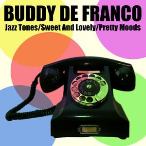 Jazz Tones / Sweet and Lovely / Pretty Moods album