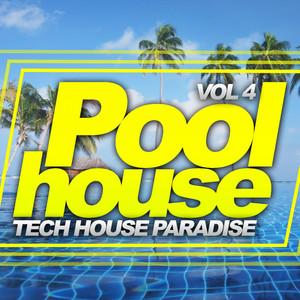 Poolhouse, Vol. 4: Tech House Paradise Albumcover