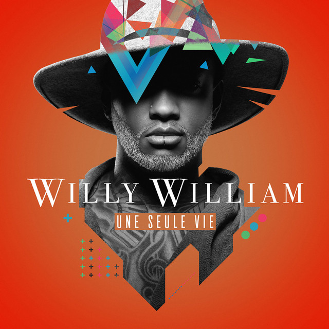 Album cover for Une seule vie by Willy William