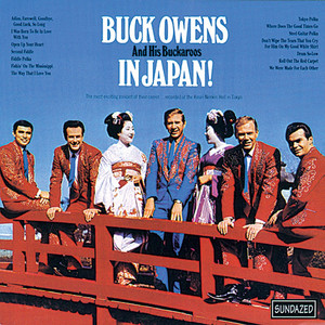Buck Owens and His Buckaroos Adios, Farewell, Goodbye, Good Luck, So Long - Live cover