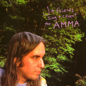 J + Friends Sing + Chant for Amma album