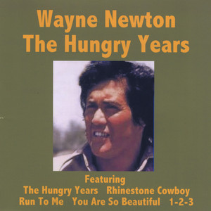 The Hungry Years - Wayne Newton