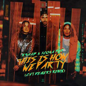 This Is How We Party (Cat Dealers Remix) Albümü