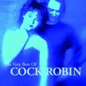 The Very Best of Cock Robin album