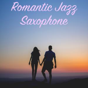 Romantic Jazz Saxophone
