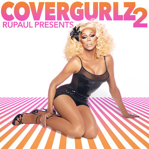 RuPaul Presents CoverGurlz2 album