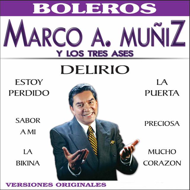 Marco Antonio Muñiz y los Tres Ases