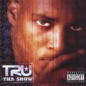 Tha Show Albumcover