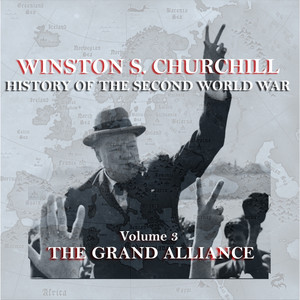 Winston S Churchill's History Of The Second World War - Volume 3 - The Grand Alliance Audiobook