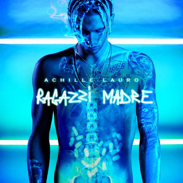 Album cover for Ragazzi madre by Achille Lauro