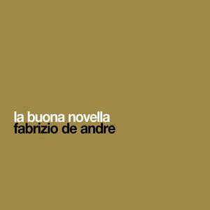 La Buona Novella - Fabrizio De Andrè