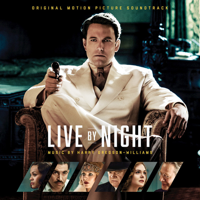 Album cover for Live by Night: Original Motion Picture Soundtrack by Harry Gregson-Williams