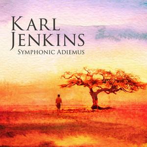 Karl Jenkins|Peter Pejtsik|London Philharmonic Choir|Adiemus Symphony Orchestra Of Europe