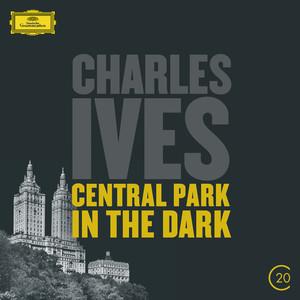 Ives: Central Park In The Dark Albumcover