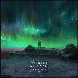 Burden (Mr FijiWiji Remix) album cover