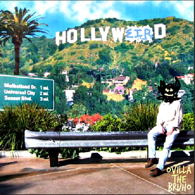 Hollyweird by Ovilla the Bruho on Spotify