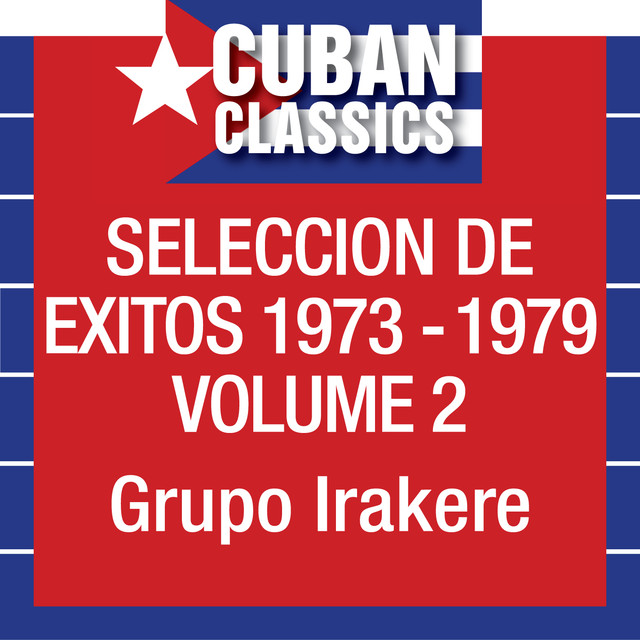 Seleccion De Exitos 1973-1979, Vol. 2
