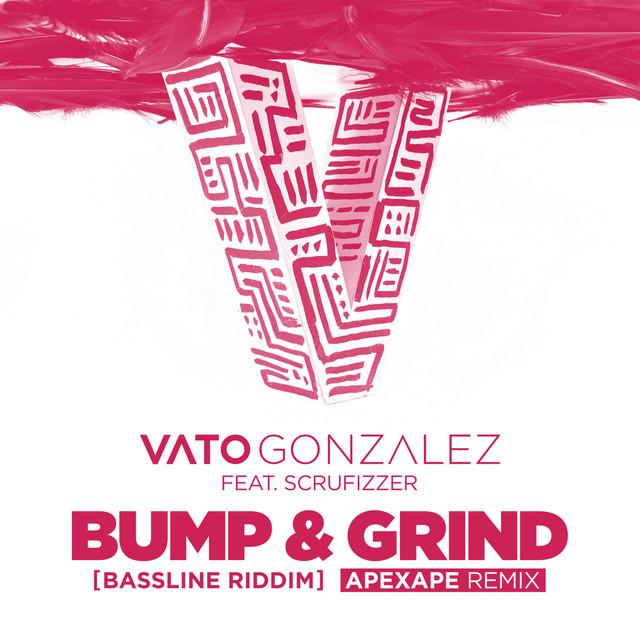 Bump & Grind (Bassline Riddim) [Apexape Remix]