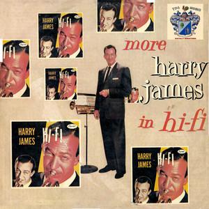 More Harry James in Hi-Fi album