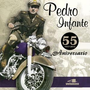 55 Aniversario  - Pedro Infante