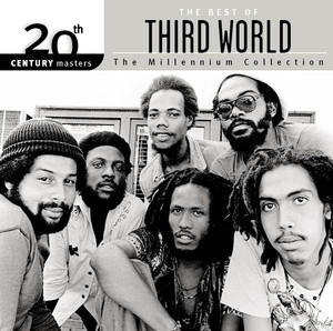 The Best Of Third World 20th Century Masters The Millennium Collection album