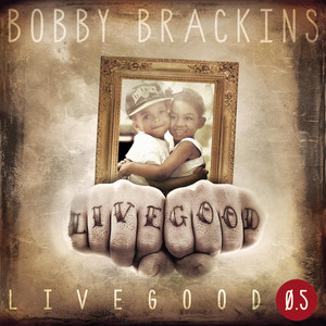 Bobby Brackins A1 cover