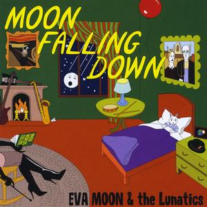 Eva Moon & the Lunatics