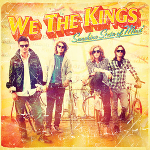 Sunshine State of Mind - We The Kings