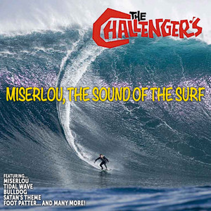 The Challengers: Miserlou,The Sound of the Surf album