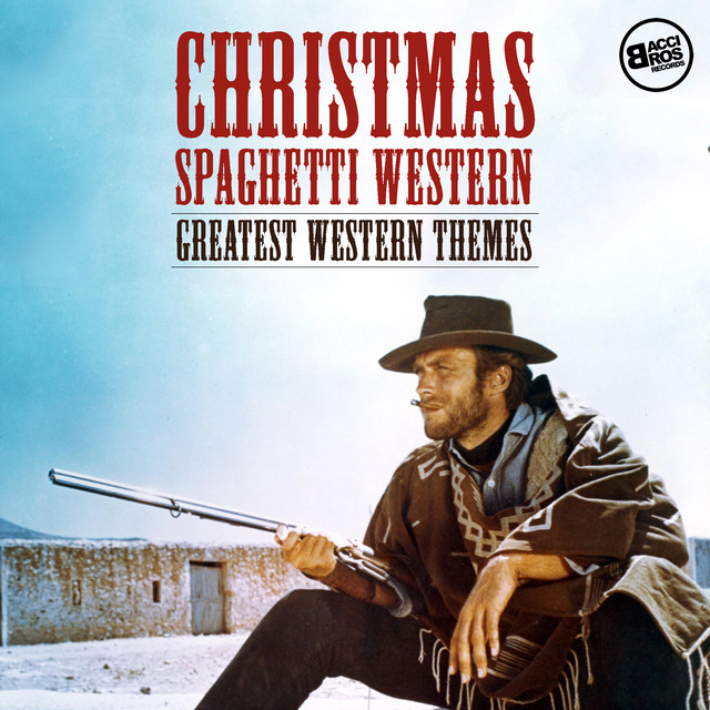 Christmas Spaghetti Western - Greatest Western Themes Albumcover