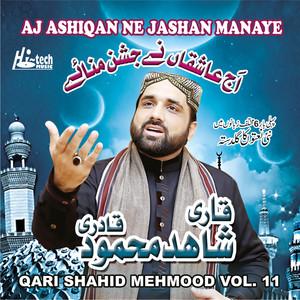 Aj Ashiqan Ne Jashan Manaye, Vol. 11 - Islamic Naats Albümü